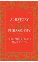 A HISTORY OF INDIAN PHILOSOPHY: VOLUME I