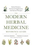 Modern Herbal Medicine Reference Guide
