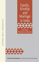 Family, Kinship, and Marriage in India