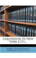 Liquordom in New York City...