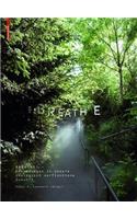 Breathe: Erkundungen in Unsere Ã?kologisch Verflochtene Zukunft