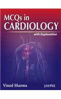 McQs in Cardiology with Explanation