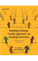 Banking Strategy, Credit Appraisal, and Lending Decisions: A Risk-Return Framework