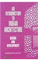 An Introduction To Indian Architecture Design And Development