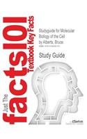 Studyguide for Molecular Biology of the Cell by Alberts, Bruce, ISBN 9780815341055