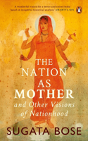 Nation as Mother and Other Visions of Nationhood