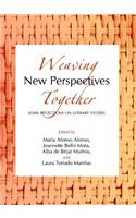 Weaving New Perspectives Together: Some Reflections on Literary Studies