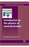 Introduction to the Physics of Nanoelectronics