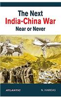 The Next India-China War: Near or Never