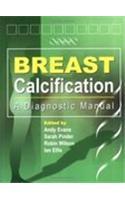 Breast Calcification: A Diagnostic Manual