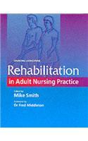 Rehabilitation in Adult Nursing Practice