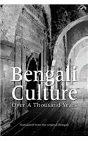 Bengali Culture: Over a Thousand Years