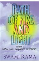 Path of Fire and Light, Vol. 2: A Practical Companion to Volume 1
