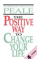 Positive Way To Change Your Life
