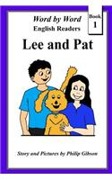 Lee and Pat: A Child's Introduction to Reading