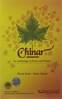 Chinar: An Anthology Of Prose And Poetry
