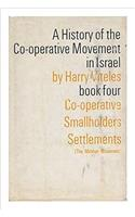 History of the Cooperation Move V4: Book 4: Cooperative Smallholders Settlements (Mos
