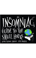 Insomniac's Guide to the Small Hours