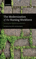The Modernization of the Nursing Workforce: Valuing the Healthcare Assistant