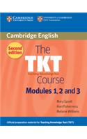 The TKT Course: Modules 1, 2 and 3