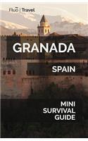 Granada Mini Survival Guide