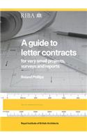 A Guide to Letter Contracts: For Very Small Projects, Surveys and Reports