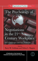 Psychology of Negotiations in the 21st Century Workplace