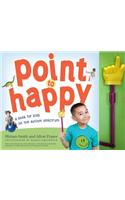 Point to Happy [With Pointer Device]