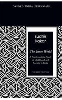 The Inner World: A Psychoanalytic Study of Childhood and Society in India