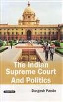 The Indian Supreme Court And Politics