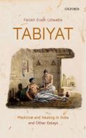 Tabiyat: Medicine and Healing in India
