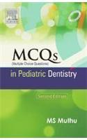 MCQs in Pediatric Dentistry