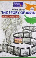 Tell Me About Story of India