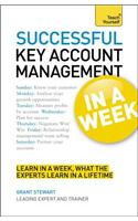 Successful Key Account Management In A Week