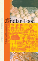 Indian Food a Historical Companion