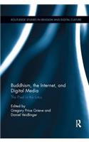 Buddhism, the Internet, and Digital Media: The Pixel in the Lotus