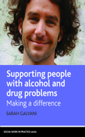 Supporting people with alcohol and drug problems