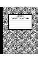 Dot Grid Composition Notebook: Requested by College Students the World Over