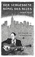 Der Vergessene König Des Blues - Tampa Red