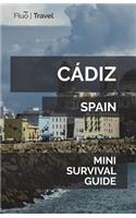 Cádiz Mini Survival Guide