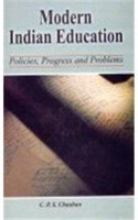Modern Indian Education: Policies, Progress and Problems