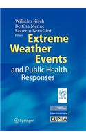 Extreme Weather Events and Public Health Responses