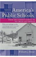 America's Public Schools: From the Common School to