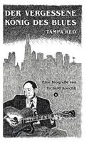 Vergessene Konig Des Blues - Tampa Red
