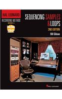 Hal Leonard Recording Method Book 4: Sequencing Samples and Loops: 2nd Edition