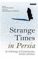 Strange Times in Persia