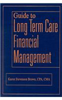 Guide to Long Term Care Financial Management