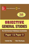 2500 Plus Objective Questions: General Studies Paper I & II