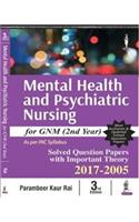Mental Health and Psychiatric Nursing for GNM (2nd Year)