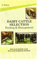 Dairy Cattle Selection: Feeding and Mangament